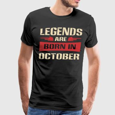 Legends are born in October shirt - Men's Premium T-Shirt