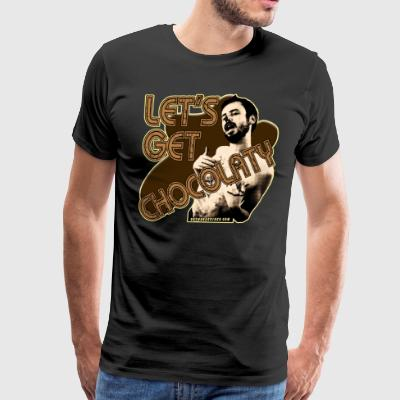Chocolate Man - Let's Get Chocolaty - Men's Premium T-Shirt