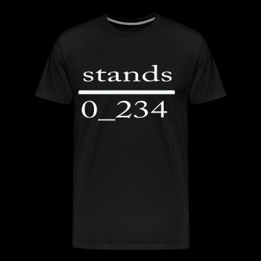 stands - Men's Premium T-Shirt