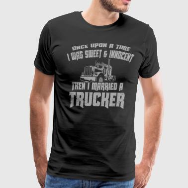 I Married A Trucker Gifts For Women Trucker Funny Shirts - Men's Premium T-Shirt