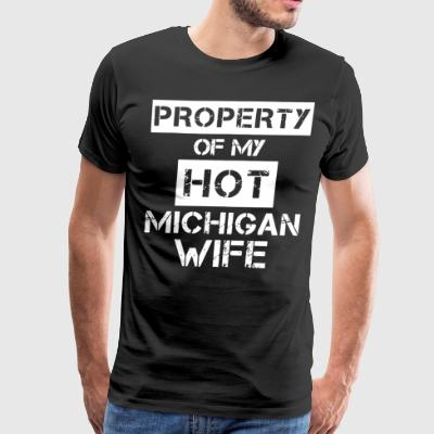 PROPERTY OF MY HOT MICHIGAN WIFE - Men's Premium T-Shirt