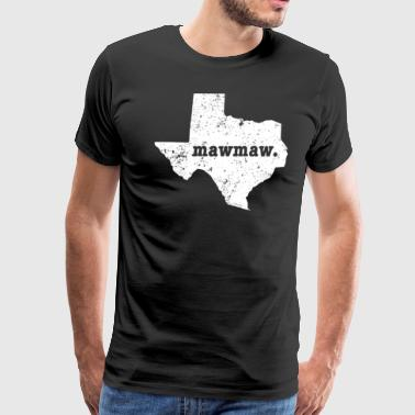 Best Mawmaw Texas Grandma - Men's Premium T-Shirt