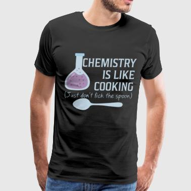 chemistry i like cooking just don't lick the spoon - Men's Premium T-Shirt