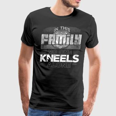 Police Family No One Kneels Alone Police Officer Prayer - Men's Premium T-Shirt