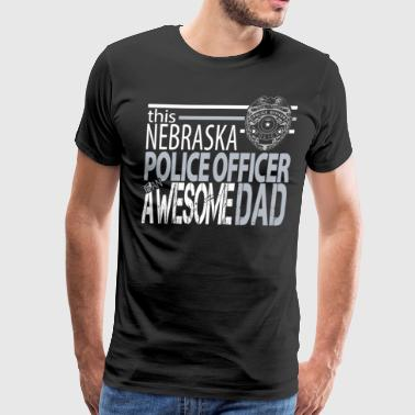 Nebraska State Patrol Nebraska Police Awesome Dad - Men's Premium T-Shirt