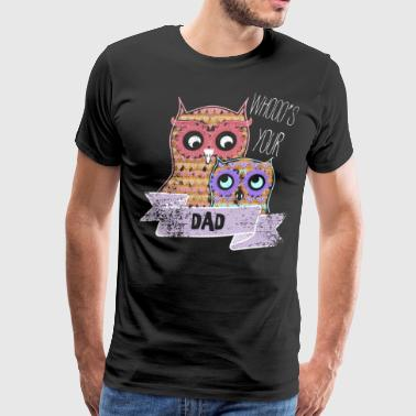 Dad Personalized Gifts For Dad New Gifts - Men's Premium T-Shirt