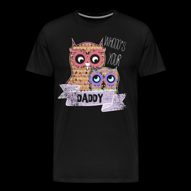 Daddy Personalized Gifts For Dad New Gifts For Dad - Men's Premium T-Shirt
