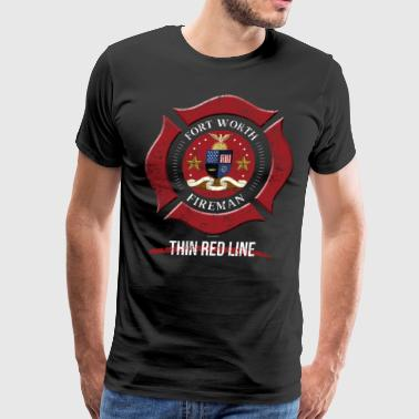 Fort Worth Texas Shirt Firefighter Shirt Texas Firefighter Shirt - Men's Premium T-Shirt