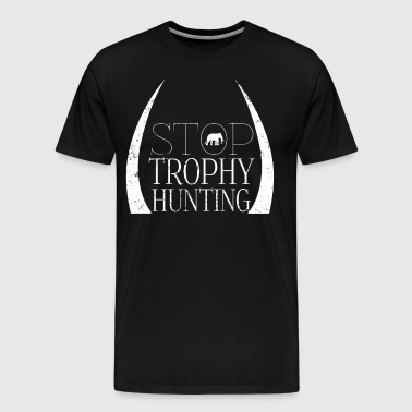 Ban Trophy Hunting Elephant Stop Trophy Hunting - Men's Premium T-Shirt