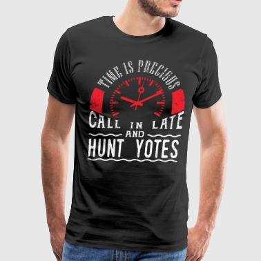 Coyote Hunting Predator Hunt Call In Late Hunt Yotes - Men's Premium T-Shirt