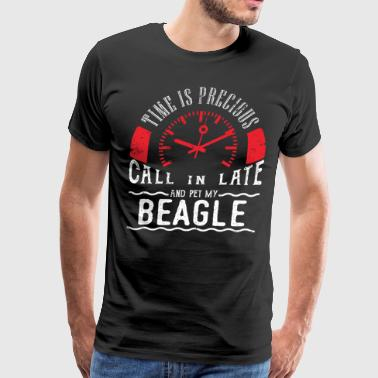 Pet Beagle Dog Owner Unique Shirt Gift Call In Late - Men's Premium T-Shirt