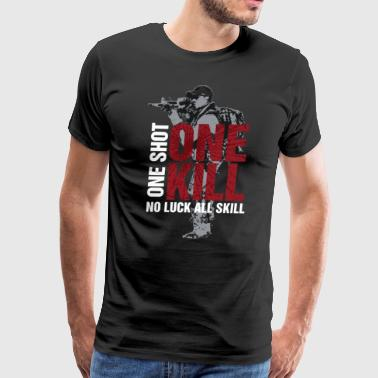 One Shot One Kill No Luck All Skill Red - Men's Premium T-Shirt