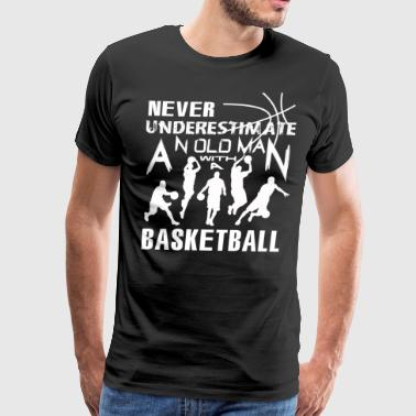 An Old Man With A Basketball T Shirt - Men's Premium T-Shirt