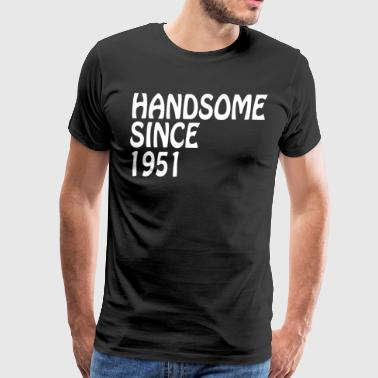 Birthday For Grandfather Handsome 1951 Bday - Men's Premium T-Shirt