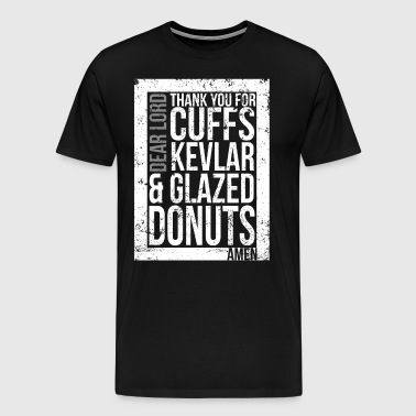 State Troopers Prayer Cuffs Kevlar and Glazed Donuts - Men's Premium T-Shirt