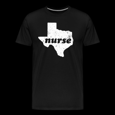 Nursing Gifts Nurse Texas - Men's Premium T-Shirt