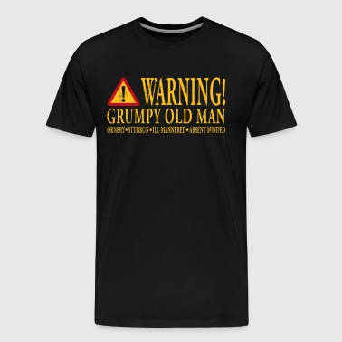 Warning! Grumpy Old Man - Men's Premium T-Shirt