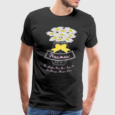 Grandparents Mawmaw Means Love - Men's Premium T-Shirt