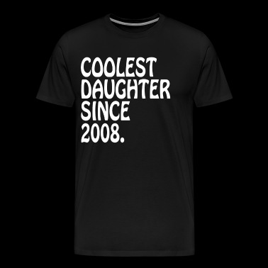 Best Mom Daughter Gifts Coolest Daughter 2008 Daughter GIft - Men's Premium T-Shirt
