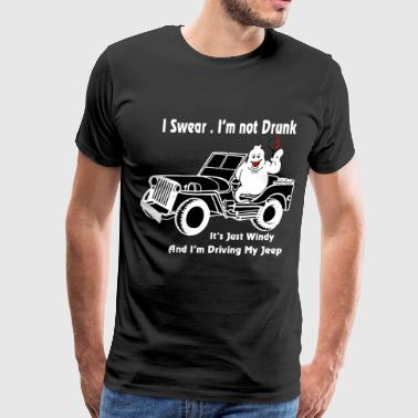 i swear i'm not drunk it's just windy and i'm driv - Men's Premium T-Shirt