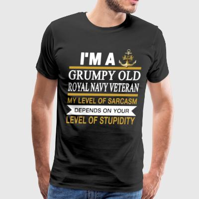 I m a grumpy old man royal navy veteran my level o - Men's Premium T-Shirt