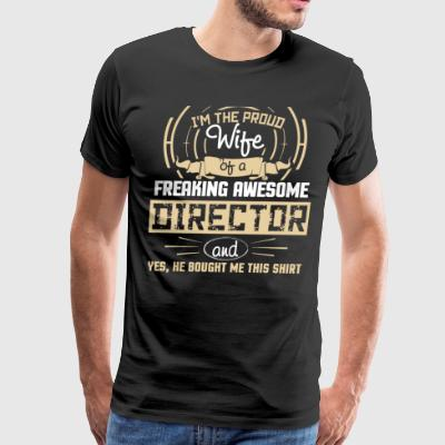 I'm The Proud Wife Of An Awesome Director T Shirt - Men's Premium T-Shirt