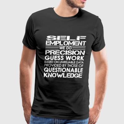 SELF EMPLOMENT - Men's Premium T-Shirt