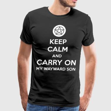 Keep Calm And Carry On My Wayward Son Women Long S - Men's Premium T-Shirt