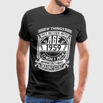 Things Better 1959 Age Approach Magnificent - Men's Premium T-Shirt