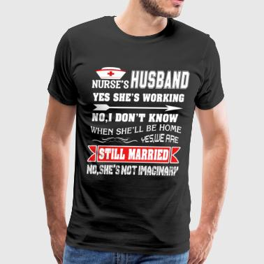 I Am The Nurse's Husband T Shirt - Men's Premium T-Shirt