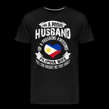 I'm A Proud Husband Of A Filipina Wife Shirt - Men's Premium T-Shirt