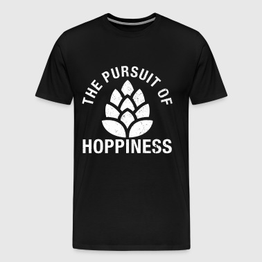 The Pursuit Of Hoppiness - Funny Craft Beer Gift - Men's Premium T-Shirt