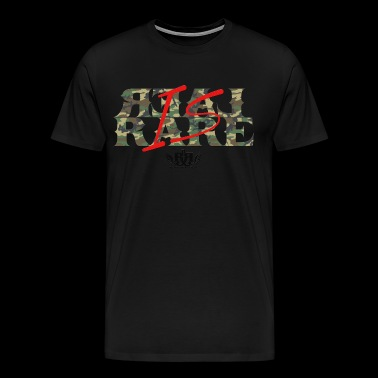 Real is Rare - Men's Premium T-Shirt