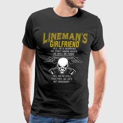 I Am A Lineman's Girlfriend T Shirt - Men's Premium T-Shirt