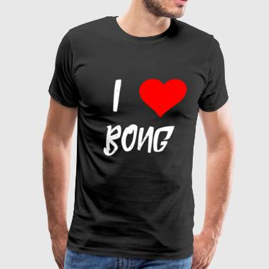 I love Bong Heart Smoker Gifts - Men's Premium T-Shirt