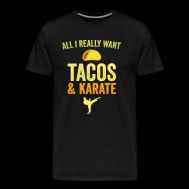 Funny Karate Design All I Want Taco Karate Silhouette Light - Men's Premium T-Shirt