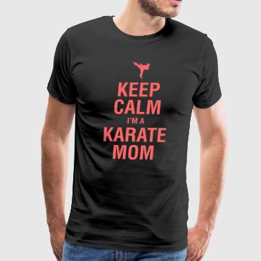 Funny Karate Design Keep Calm Im A Karate Mom Pink Light - Men's Premium T-Shirt