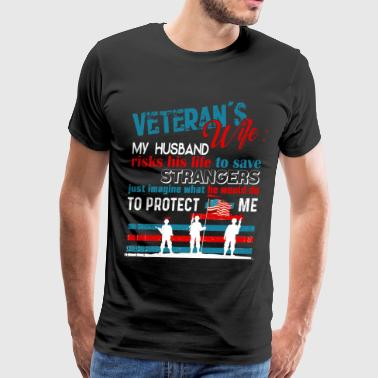 My Husband Risks His Life To Save Stranger T Shirt - Men's Premium T-Shirt