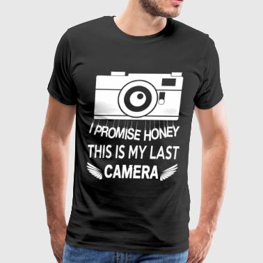 I Promise Honey This Is My Last Camera T Shirt - Men's Premium T-Shirt