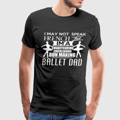 BALLET DAD - Men's Premium T-Shirt