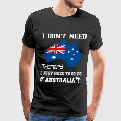 I Don't Need Therapy T Shirt - Men's Premium T-Shirt