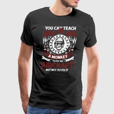 You Can Teach A Monkey To Fly An Aircraft T Shirt - Men's Premium T-Shirt