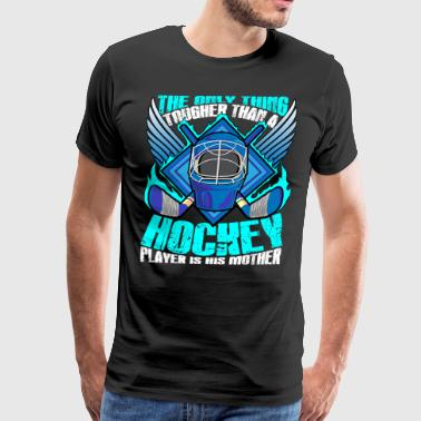 A Hockey Player Is His Mom T Shirt - Men's Premium T-Shirt