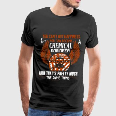 You Can Become A Chemical Engineer T Shirt - Men's Premium T-Shirt