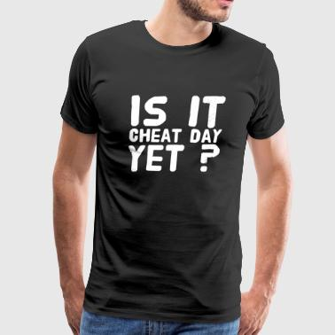 Cheating - Is It cheat day yet ? - Men's Premium T-Shirt