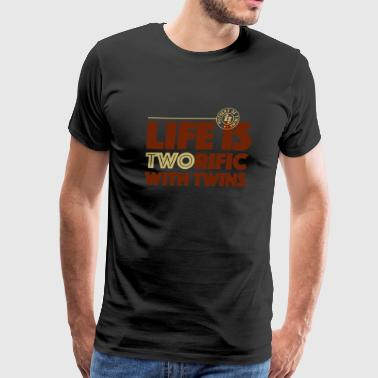 Life is two rific with twins - Men's Premium T-Shirt