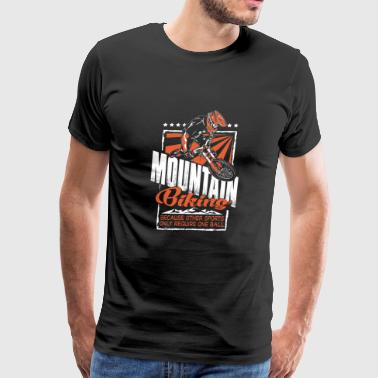 Mountain biking because other sport... - Men's Premium T-Shirt
