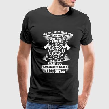 Firefighter - Something For Someone I Am Blessed - Men's Premium T-Shirt
