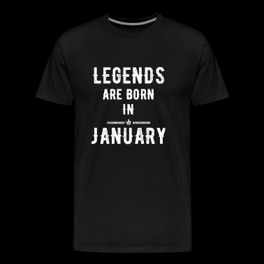 January - Legends Are Born In January - Men's Premium T-Shirt