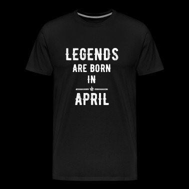 April - Legends are born in April - Men's Premium T-Shirt